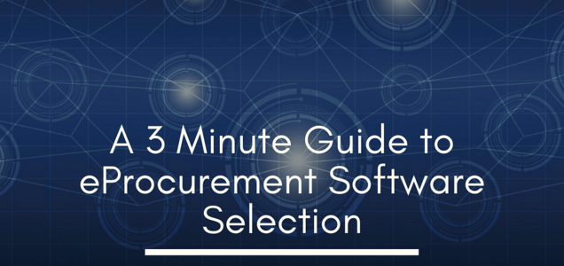 A 3 Minute Guide to eProcurement Software Selection