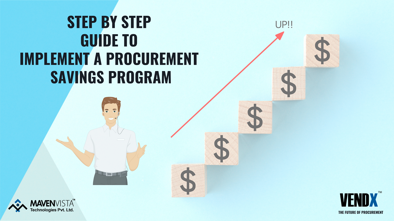 Step By Step Guide To Implement a Procurement Savings Program